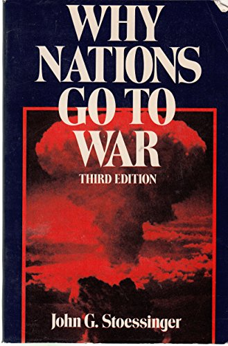 Why Nations go to War: Stoessinger, John George