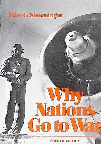 9780312878559: Why nations go to war