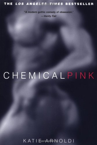 9780312878917: Chemical Pink