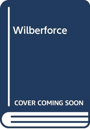 9780312879426: Wilberforce