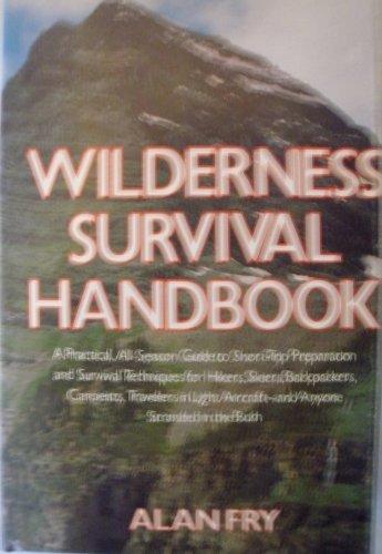 9780312879518: Wilderness survival handbook