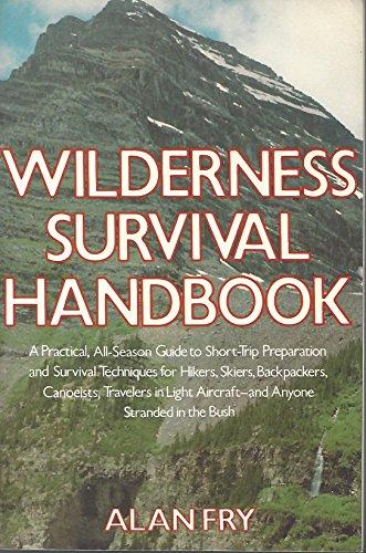 9780312879525: The Wilderness Survival Handbook