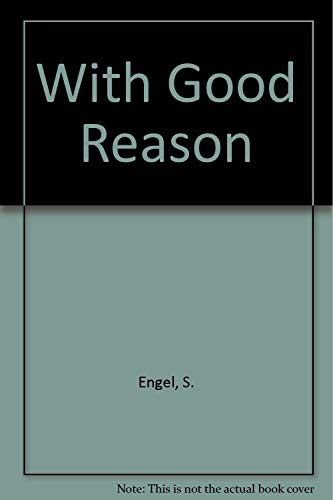 9780312884802: With Good Reason : An Introduction to Informal Fallacies