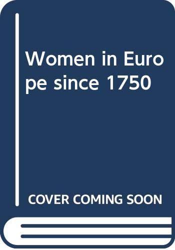 9780312887391: Women in Europe since 1750