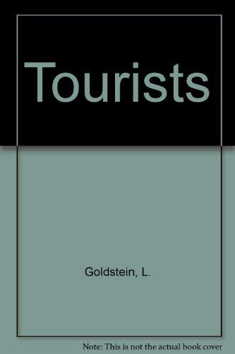 Tourists: A Novel (0312890117) by Lisa Goldstein