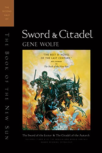 9780312890186: Sword and Citadel: The Second Half of the Book of the New Sun