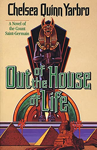 9780312890261: Out of the House of Life: A Novel of the Count Saint-Germain (St. Germain)