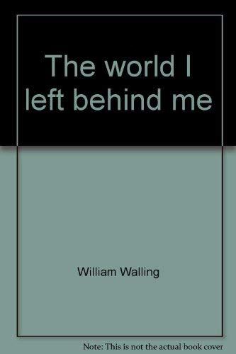 9780312890506: The world I left behind me