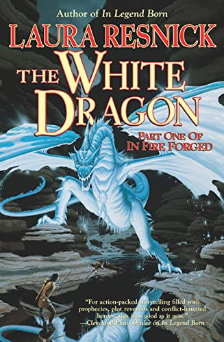 The White Dragon (In Fire Forged, Part 1): Resnick, Laura