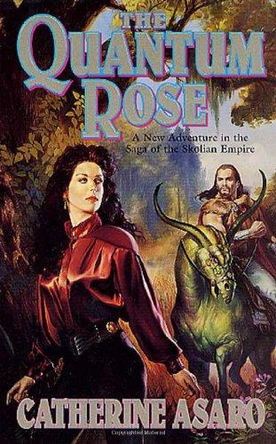 9780312890629: The Quantum Rose (The Saga of the Skolian Empire)