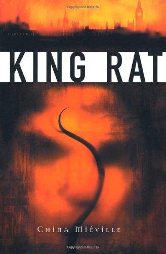 KING RAT: Mieville, China.