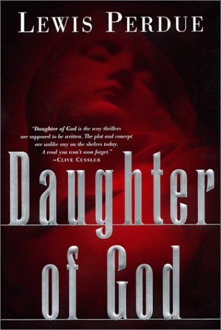 Daughter of God (Signed): Perdue, Lewis
