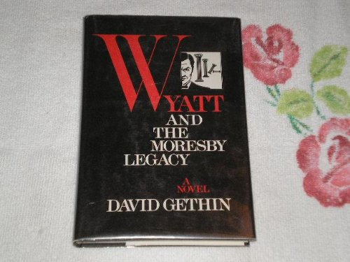 9780312895204: Wyatt and the Moresby Legacy