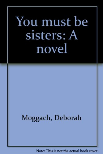 9780312896850: Title: You must be sisters A novel
