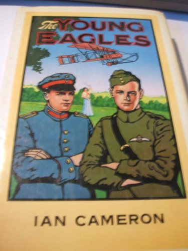 9780312897192: The young eagles: A novel