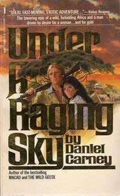 Under a Raging Sky: Carney, Daniel