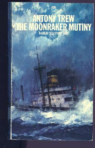 9780312901455: The Moonraker Mutiny