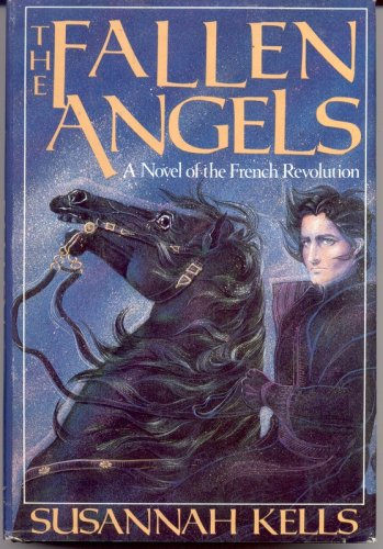9780312901936: The Fallen Angels: A Novel of the French Revolution