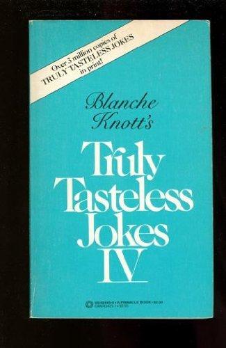 9780312903657: Truly Tasteless Jokes 04