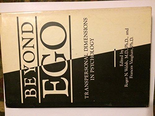 Beyond ego: Transpersonal dimensions in psychology: Walsh, Roger N.