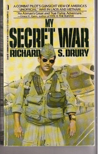 My Secret War: Richard S. Drury