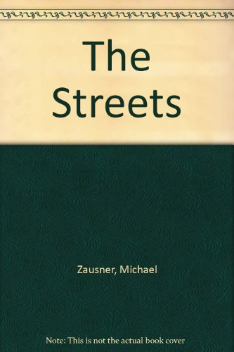9780312905507: The Streets