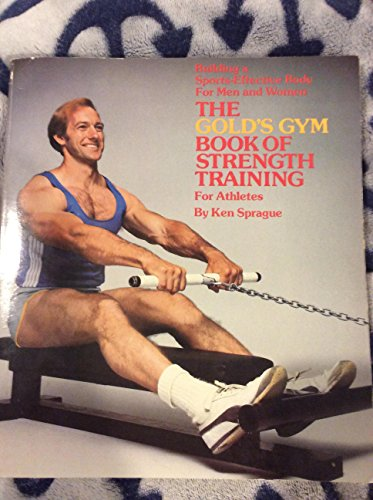9780312905590: Golds Gym Book of Strength Training for Athletes