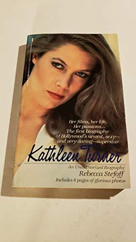 9780312906047: Kathleen Turner