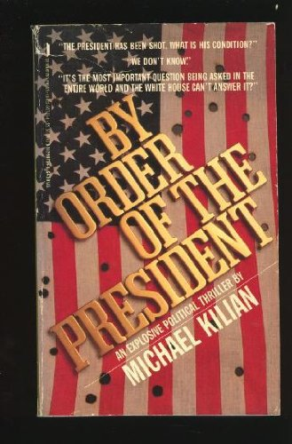 9780312907341: By Order of the President