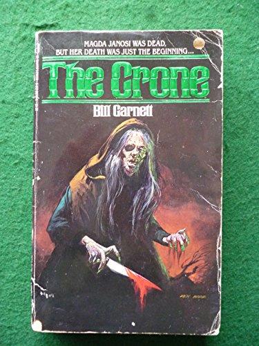 The Crone: Bill Garnett