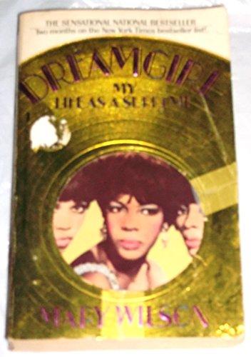 9780312907594: Dreamgirl: My Life As a Supreme