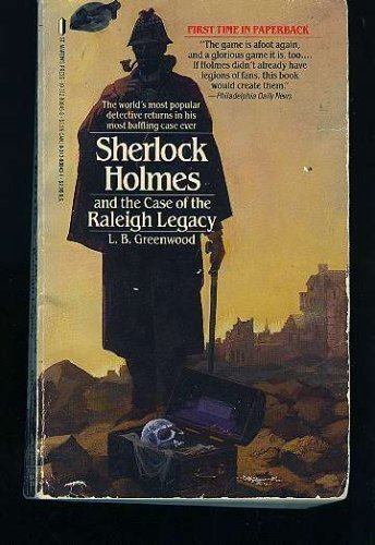 9780312908430: Sherlock Holmes and the Case of the Raleigh Legacy