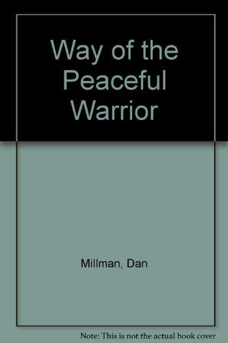 9780312909512: Way of the Peaceful Warrior