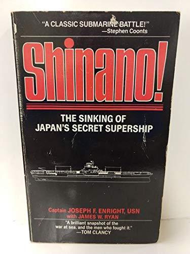 9780312909673: Shinano: The Sinking of Japan's Secret Supership