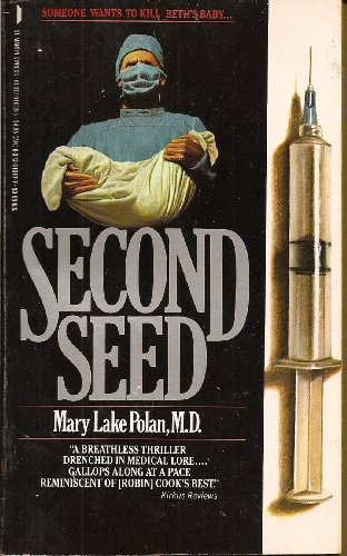 Second Seed: Mary Lake, M.D. Polan