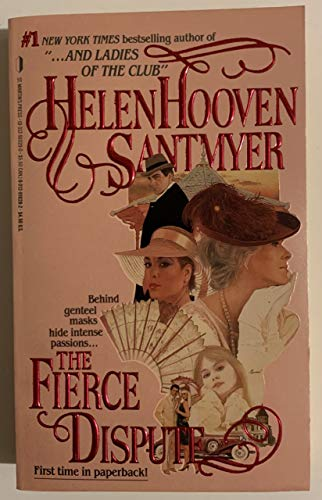 The Fierce Dispute: Santmyer, Helen Hooven