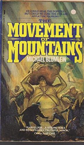9780312910341: The Movement of Mountains