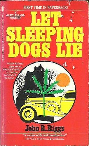 Let Sleeping Dogs Lie: Riggs, John