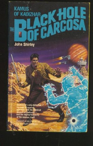 The Black Hole of Carcosa (Kamus of: Shirley, John; Reaves,