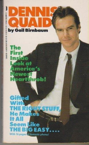 Dennis Quaid: Gail Birnbaum