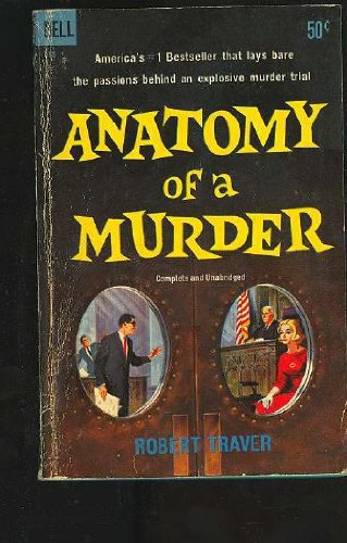 9780312912789: Anatomy of a Murder