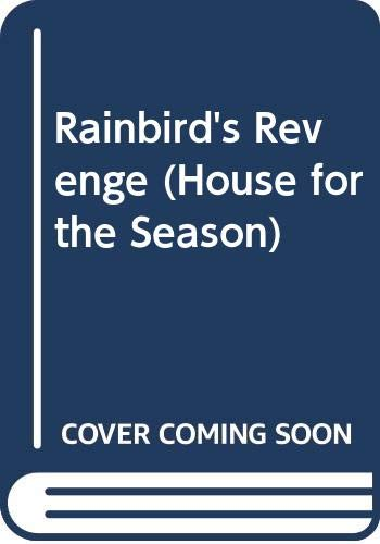 9780312912949: Rainbird's Revenge (A House for the Season, Book 6)