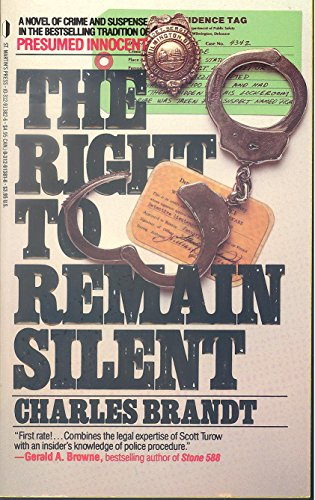 9780312913816: Right to Remain Silent