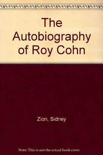 9780312914028: The Autobiography of Roy Cohn