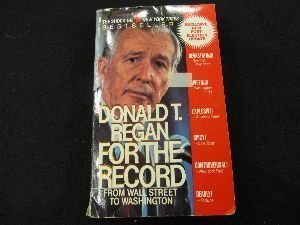 9780312915186: For the Record: From Wall Street to Washington