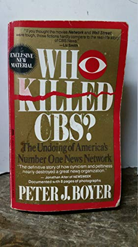 9780312915315: Who Killed Cbs?: The Undoing of America's Number One News Network
