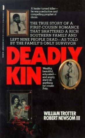 9780312915490: Deadly Kin: A True Story of Mass Family Murder