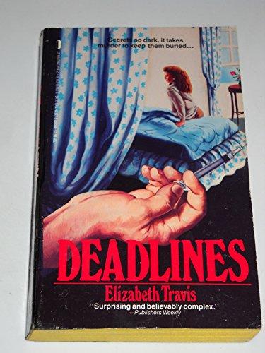 Deadlines: Elizabeth Travis