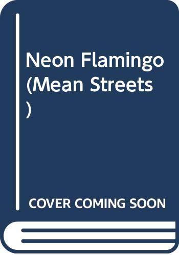 9780312916220: Neon Flamingo