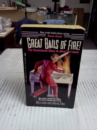 9780312916411: Great Balls of Fire: The Uncensores Story of Jerry Lee Lewis